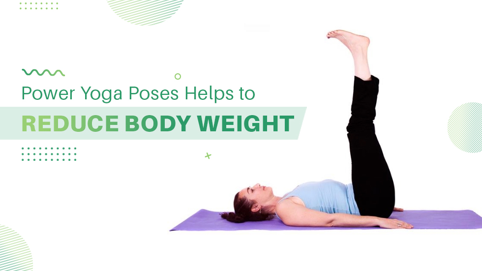 Yoga Poses Helps to Reduce Body Weight