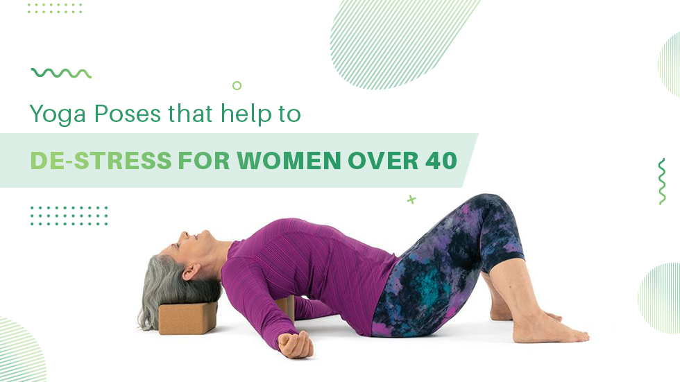 Yoga Poses For Women Above 40