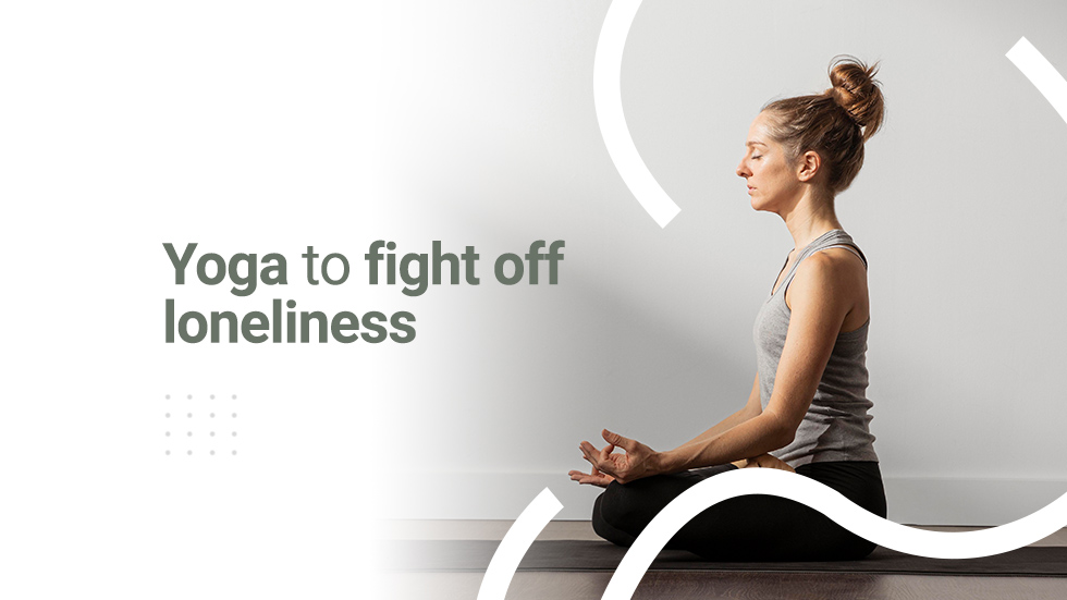 Yoga Poses For Loneliness